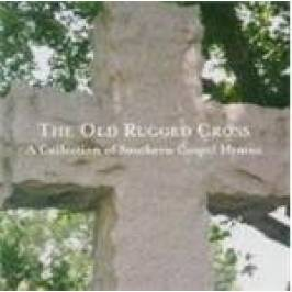 Various Artists - Old Rugged Cross, The CDs