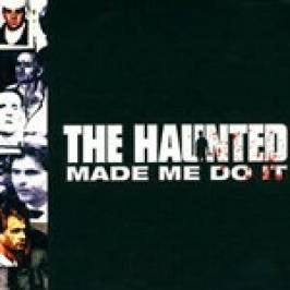 The Haunted - The Haunted Made Me Do It (Music CD) CDs